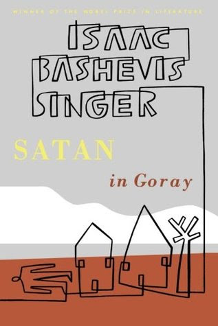 http://www.goodreads.com/book/show/27049.Satan_in_Goray