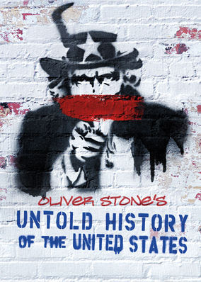 Oliver Stone's Untold History of the... - Season 1