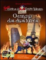As Novas Crónicas do Vampiro Valentim: O Enigma das Duas Torres
