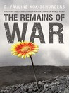 The Remains of War: Surviving the Other Concentration Camps of World War II