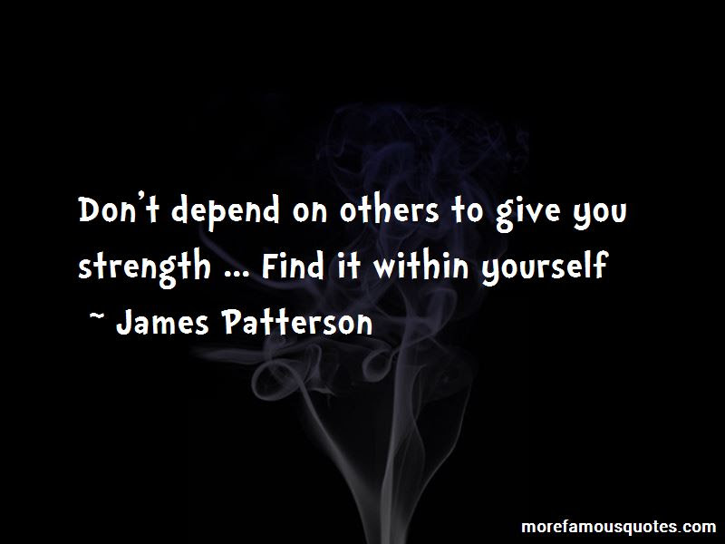 Dont Depend On Others Quotes Top 2 Quotes About Dont Depend On