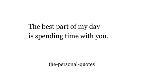 Personal Day Relatable Spending Time The Personal Quotes