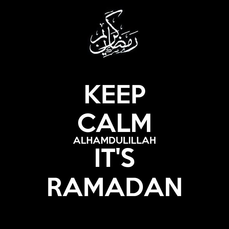 http://sd.keepcalm-o-matic.co.uk/i/keep-calm-alhamdulillah-it-s-ramadan-1.png