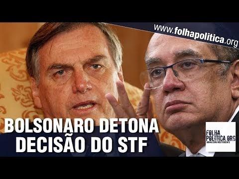 Bolsonaro detona nova decisão de ministros do STF: 'Completamente equivocada'