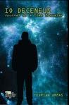 Io Deceneus: Journal of a Time Traveler