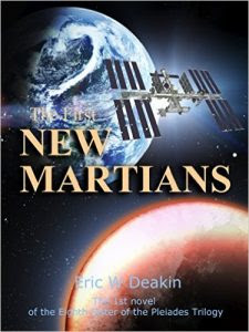 The First New Martians by Eric W. Deakin