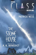 Title: Class: The Stone House, Author: Patrick Ness
