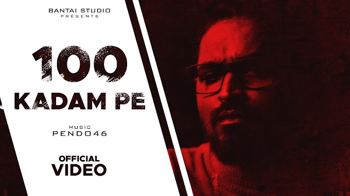 100 Kadam Pe Lyrics by Emiway is latest Hindi song