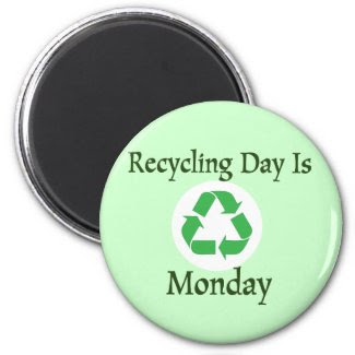 Recycling Day Monday Reminder Magnet magnet