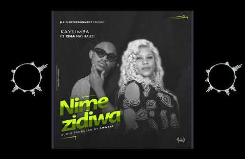 Download Kayumba ft Isha mashauzi - Nimezidiwa