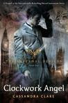 Clockwork Angel (The Infernal Devices, # 1)