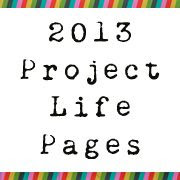 2013 Project Life Pages - Life as Their Mom