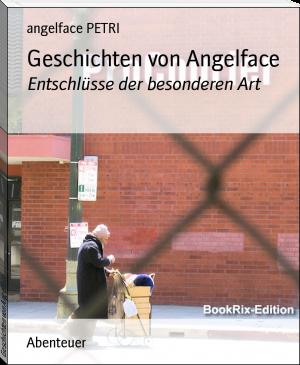 Geschichten von Angelface