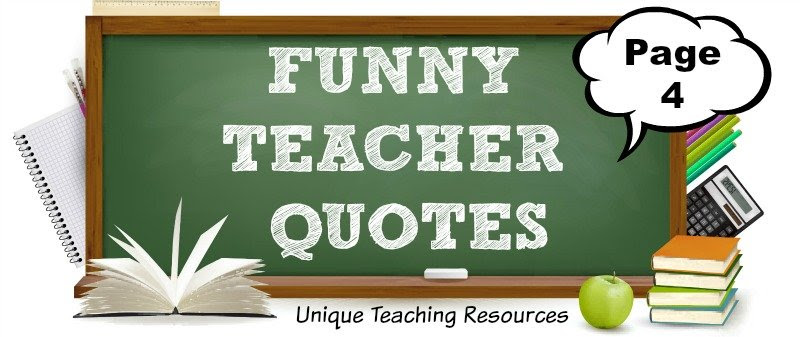 100+ Funny Teacher Quotes Page 4