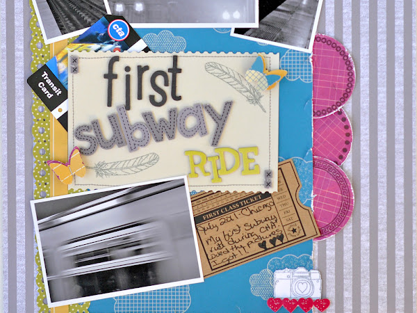 My First Subway Ride and a Nikki Sivils, Scrapbooker Giveaway