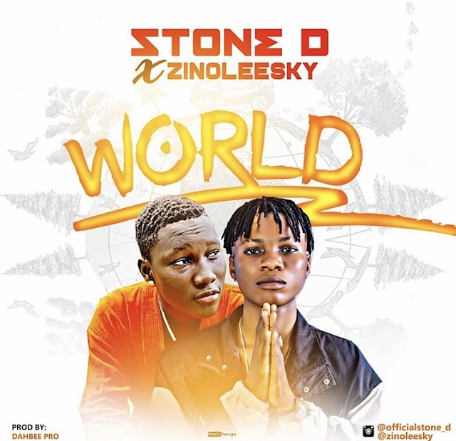 [BangHitz] MUSIC : Stone D Ft. Zinoleesky – World