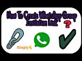 How To Create WhatsApp Group Invitation Link 2018 To 2019