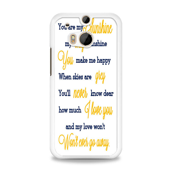 You Are My Sunshine Quotes Htc One M8 Case Yukitacasecom Yukita
