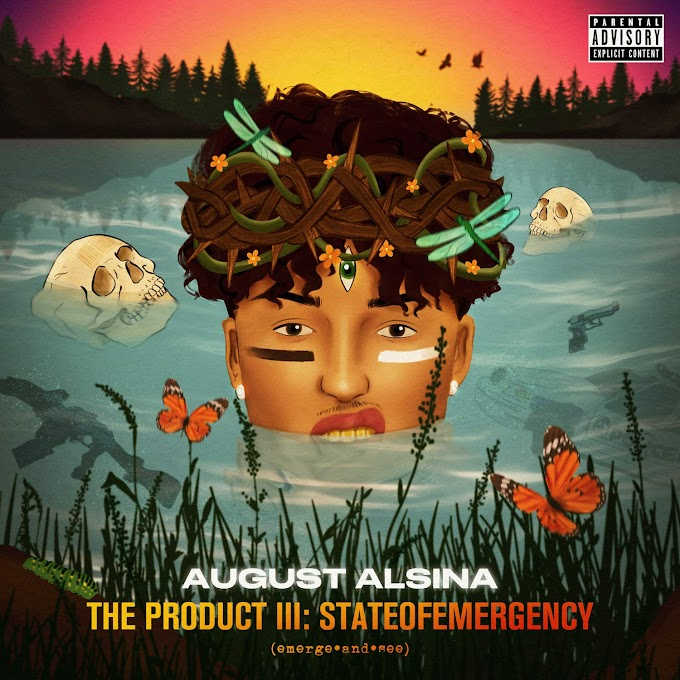August Alsina -  The Product III: State of Emergency (Clean Album) [MP3-320KBPS]