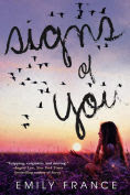 Title: Signs of You, Author: Emily France