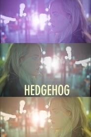Hedgehog kinostart deutschland film stream komplett uhd 2017