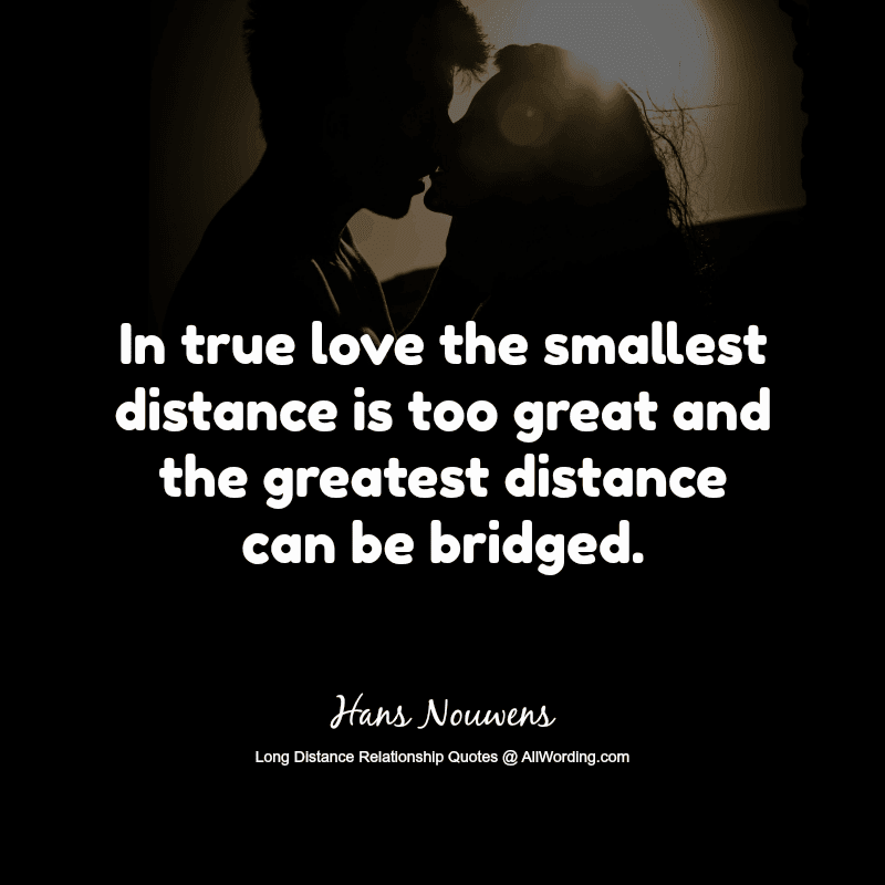 Top 30 Long Distance Relationship Quotes Of All Time Allwordingcom