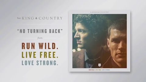 No Turning Back For King And Country Lyrics