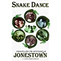 Snake Dance: Unravelling the Mysteries of Jonestown
