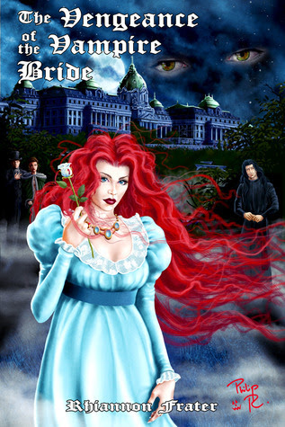The Vengeance of the Vampire Bride (The Vampire Bride Series)