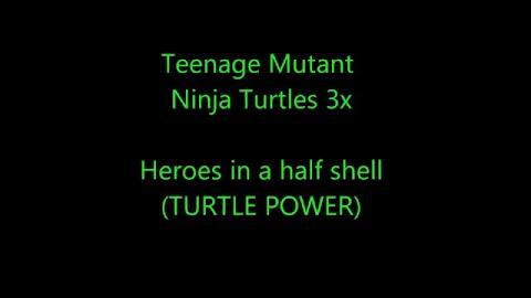 Teenage Mutant Ninja Turtles Lyrics 2012