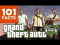 101 Facts About Grand Theft Auto V - Video