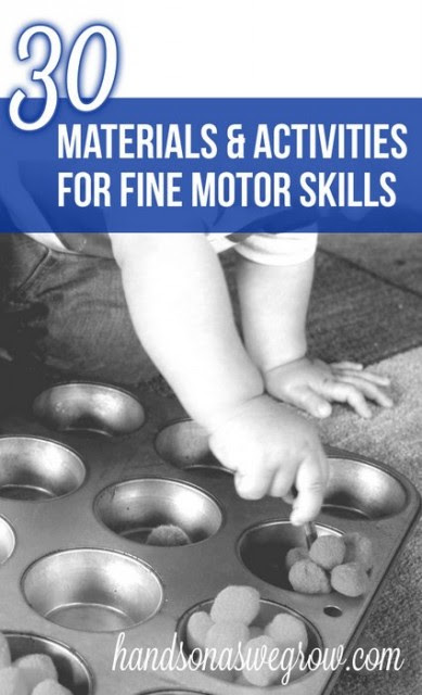 30 Materials & Activities to Promote Fine Motor Skills