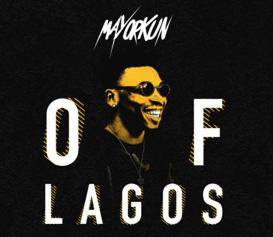 [MUSIC] Mayorkun – Of Lagos