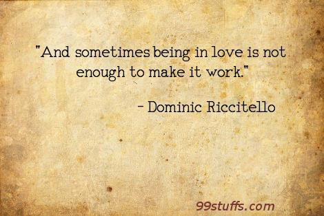 Dominic Riccitello And Sometimes Being In Love Is Not Enough To M