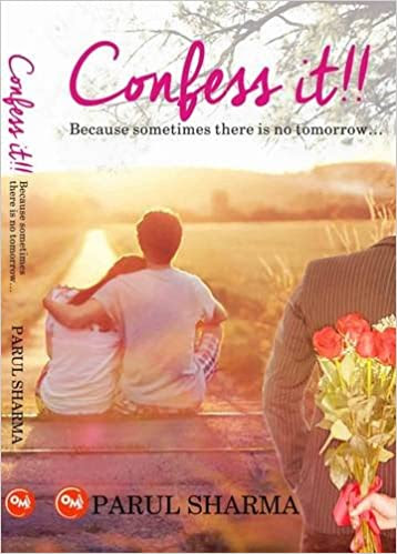 """BOOK REVIEW - """"Confess it!!"""" by Parul Sharma"""