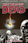 The Walking Dead Vol. 9: Here We Remain