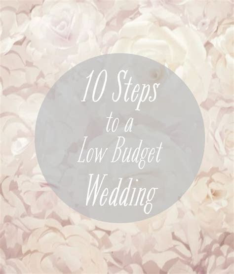 10 Steps to a Successful Low Budget DIY Wedding / Pretty