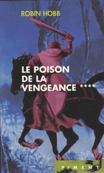 Couverture L'Assassin Royal, tome 04 : Le Poison de la vengeance