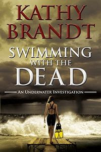 Swimming with the Dead by Kathy Brandt