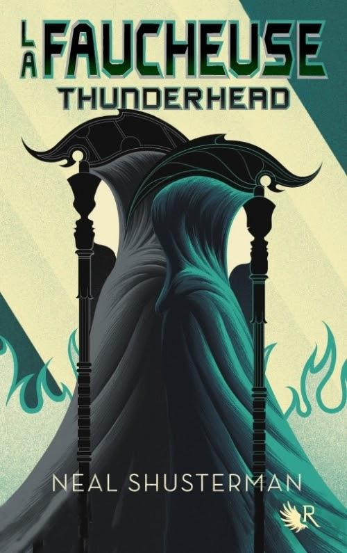 Avis lecture : Thunderhead, Neal Shusterman