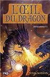 L\'oeil du dragon : Intégrale 1 (tome 1 et 2) par Mark Robson