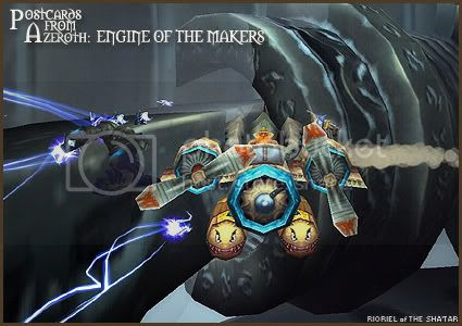 Postcards of Azeroth: Engine of the Makers, by Rioriel Ail'thera