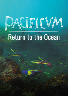 Pacificum: Return to the Ocean