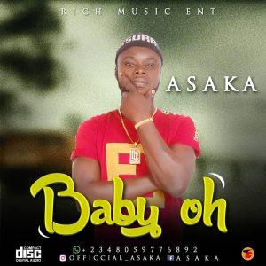 Download Music Mp3:- Asaka – Baby Oh