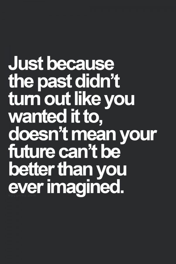 Your Past Does Not Equal Your Future Moveme Quotes