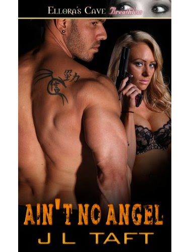 Ain't No Angel by J L Taft