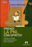 Prendi la Pnl con Spirito!