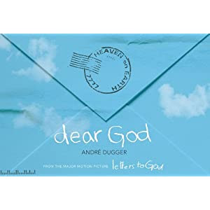 Dear God: From the Major Motion Picture Letters to God