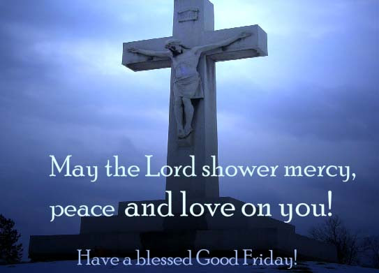 Have A Blessed Friday Free Good Friday Ecards Greeting Cards 123