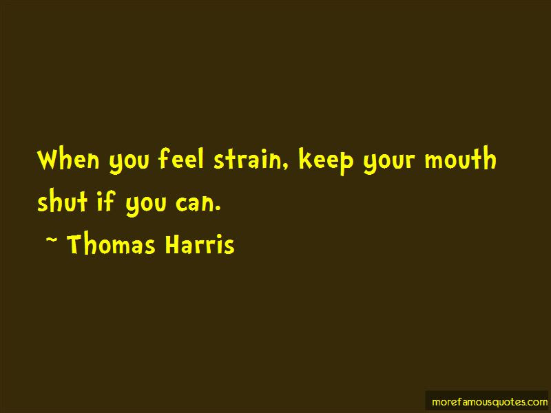 Keep Your Mouth Shut Quotes Top 61 Quotes About Keep Your Mouth